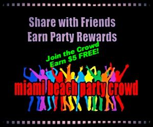 Share with Friends. Earn FREE Party Rewards! Miami Beach Party Crowd. Party like a ROCKSTAR on South Beach!